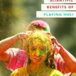 Scientific Benefits of Playing Holi